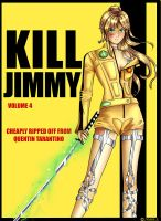 Kill Jimmy by Acaciathorn