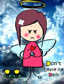 Dn't Leave Me Dady by Foshia