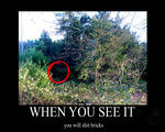 When you see it... by ServiceDroneNeenee