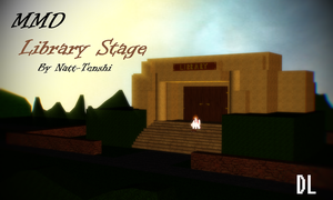 [MMD] Library Stage +DL by Natt-Tenshi