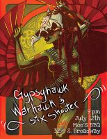 Gypsyhawk, Warhawk, Six Shooter Flyer by r0tterz