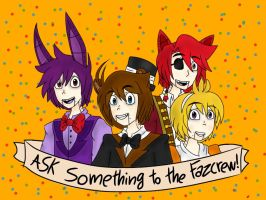 Ask The Fazcrew! by Ask-TheFazBands