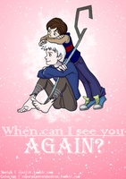 When can I see you again? by TheStarsofPines