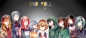 END ROLL by MurderousCrows