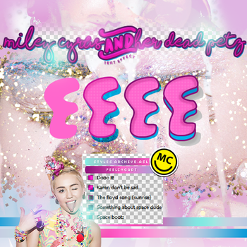 Miley Cyrus and Her dead petz // Styles by feelingart