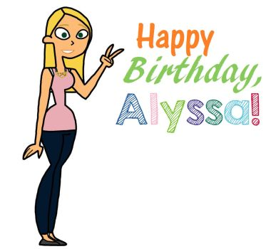 Happy 18th Birthday, Alyssa! by Sassafras-Tea