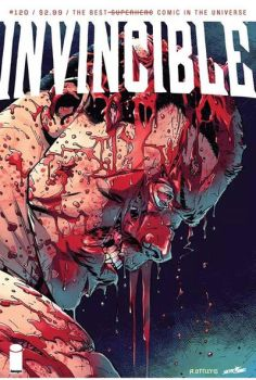 Invincible 120 cover  by RyanOttley