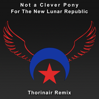 For the New Lunar Republic Thorinair Remix by Thorinair
