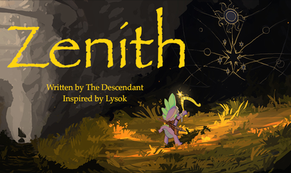 Zenith: Chapter 9 by TheDescendantofKehAn