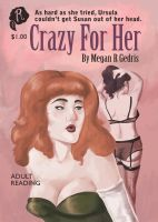 Crazy For Her book cover by rosalarian