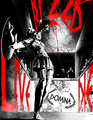 Domina: The Spectacle of Violence by EyeOfSemicolon