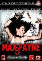 MAX PAYNE 3 - Mona's Death by SouthernDesigner