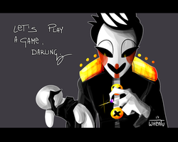 Let's play a game, darling by WheatPodlaska
