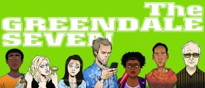 Greendale Seven by BenSteamroller