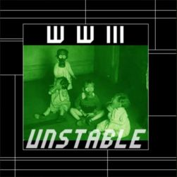 WWIII - Unstable 2006 by jodroboxes