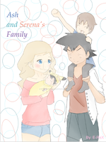 Ash and Serena's family by Yuki-Snow45