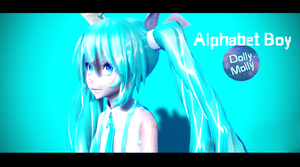 [MMD] Alphabet Boy (motion DL)THANKS FOR 100 SUBS! by DollyMolly323