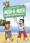 Welcome to Mush-A-Mush by captainsponge