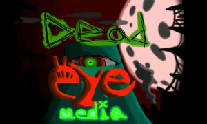 DEAD EYE MEDIA by jayce793