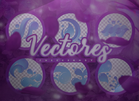 // VECTORES (SPLASH) // by swxt-moon