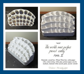 WIP: The World's Most Perfect Pencil Caddy 2.0 by SynCallio
