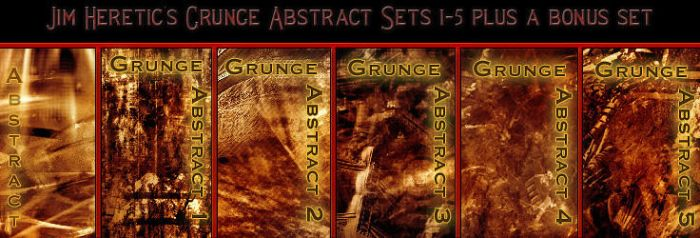 Grunge Abstract 1-5 + a bonus by JimHeretic