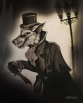 Jack the Ripper was a Werewolf by Crowtesque