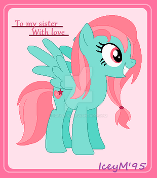 To my sister With love by IceyM-95