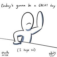 DailySketch Today's gonna be a GREAT day by zeravlam