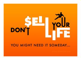 Don't Sell Your Life by StrixCZ