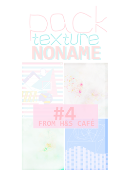 PACKTEXTURE4 NONAME by 1110 hansooncafe by jumiparkx1110