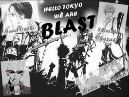Hey there Tokyo, we are. . . . BLAST by Bleach01