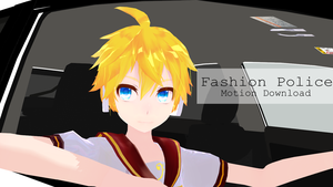 [MMD Motion DL] Fashion Police by XMidnightDrearyX