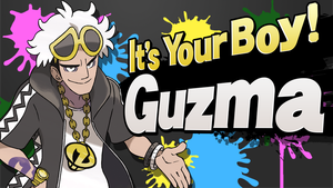 It's Your Boy, Guzma! by MrThatKidAlex24
