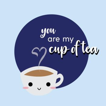 You Are My Cup of Tea by sammers94
