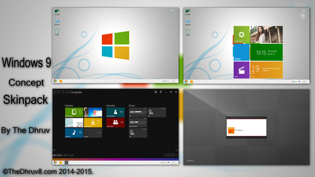 Windows 9 Concept Skinpack by TheDhruv