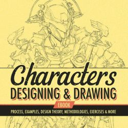 Characters - Designing and Drawing eBook by ClintCearley