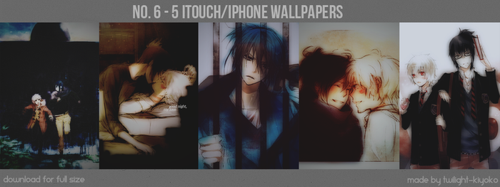 NO. 6 iTouch Walls 01 by Twilight-Kiyoko