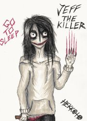 Jeff the Killer - GO TO SLEEP by Hekkoto