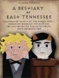 A Bestiary of East Tennessee (promotional flyer 9) by PoisonPiePublishing