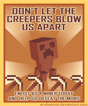 Minecraft Propaganda: Creeper by archaemic