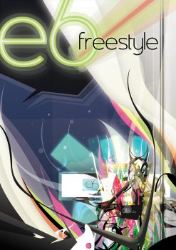 e6: Freestyle by horsejunk