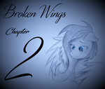 Broken Wings - Chapter 2 The Whitest Flower by ColonelWalther