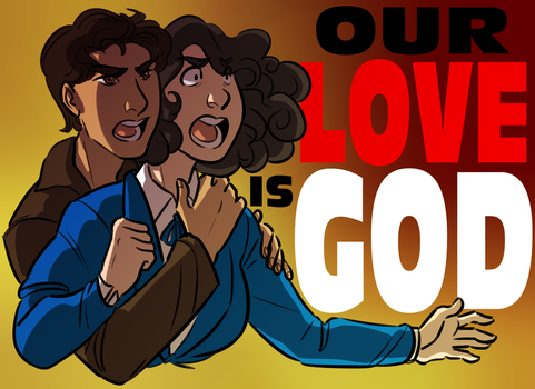 Our Love Is God by ratopiangirl