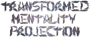 Transformed Mentality Projection Font 3D by TMProjection