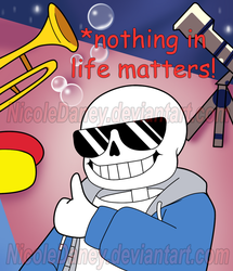 *nothing in life matters! by NicoleDaney