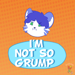 I'M NOT SO GRUMP (CM) by tailslover42