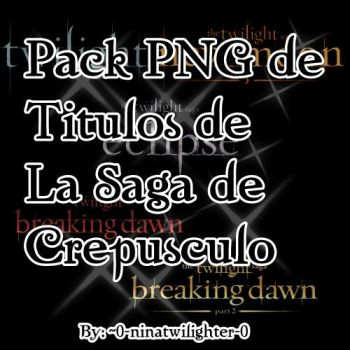 Pack PNG Titulos The Twilight Saga by 0-ninatwilighter-0