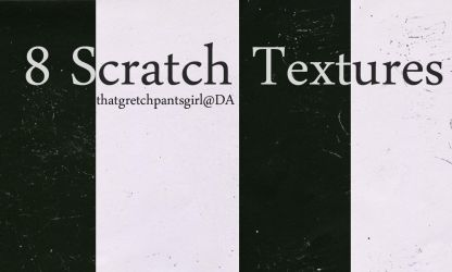 8 Scratch Textures by thatgretchpantsgirl