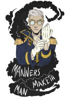 Manners Maketh Man by WordsWhisperer